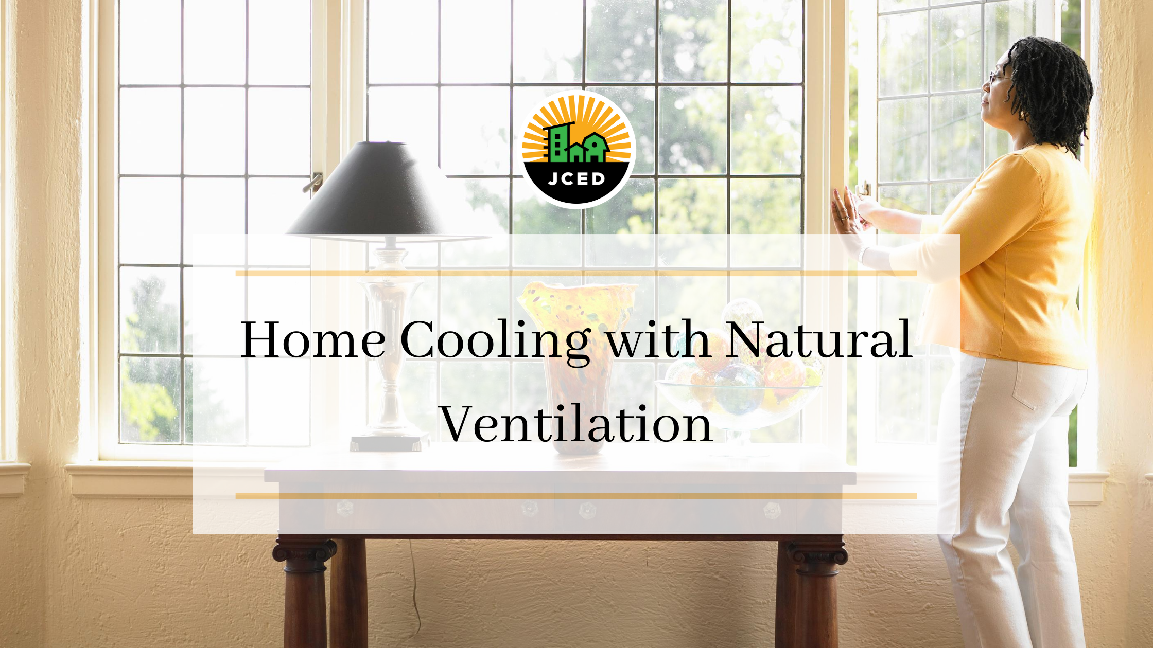 Summer Cooling: Natural Home Ventilation by Martha Norbeck