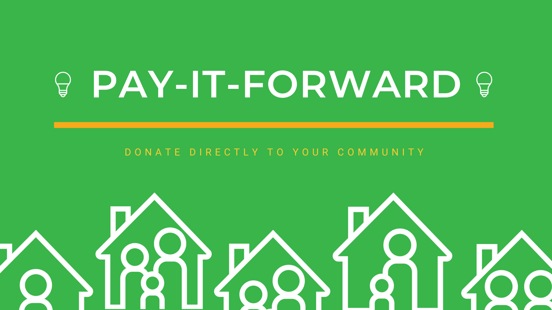 Help us PAY-IT-FORWARD